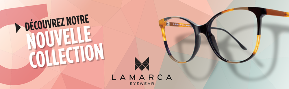 lunettes montreal, lamarca, montures cool, optometriste montreal